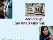 Rejecting Tobacco