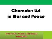 Characters of war and peace