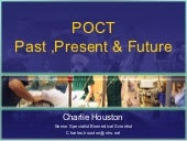 Charlie Houston point of care past,...