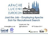 Just the Job: Employing Solr for Re...