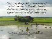 Charting the political economy of ethnic unrest in Nepal's Tarai-Madhesh: Shifting class relations, agrarian crisis and globalisation