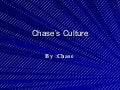 Chase's Culture