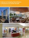 Evidence for Designing Patient Rooms at Northwest Community Hospital