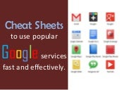 Cheat Sheets for Google Services