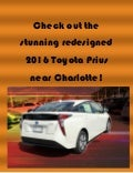 Check out the stunning redesigned 2016 Toyota Prius near Charlotte!