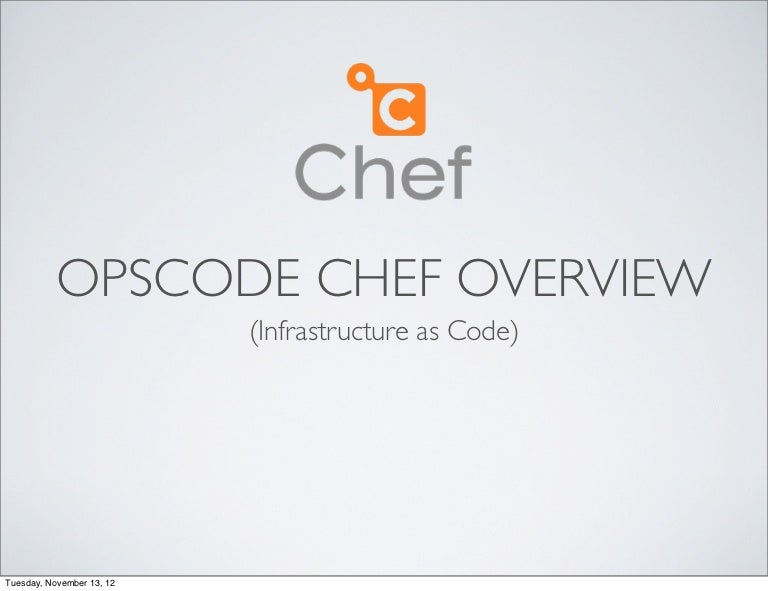 Opscode Chef Overview