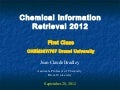 Chemical Information Retrieval Class 1