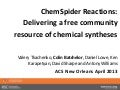 ChemSpider reactions – delivering a free community resource of chemical syntheses