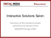 SM4NP, Chicago, 2014: Interactive Solutions Salon recap