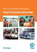 Child centred disaster risk reduction project evaluation and learning-plan-nepal2012
