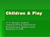 Children & Play Education Students