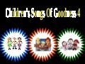 Children's Songs of Goodness 4