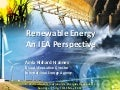 Renewable Energy: An IEA Perspective