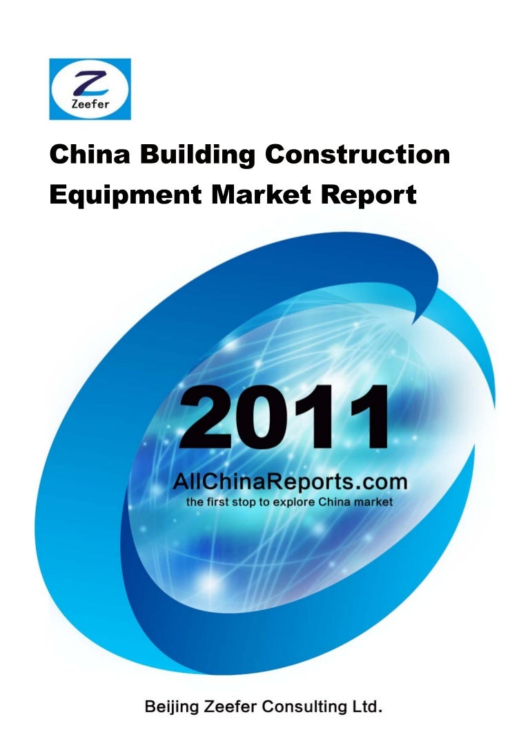 Chinese Construction Equipment Market China Building Construction Equipment Market Report Sample Pages