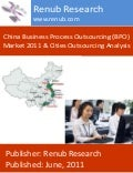 China business process outsourcing (bpo) market 2011 & cities outsourcing analysis