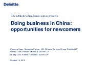 China Newcomer Opportunities