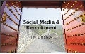China Social Media Recruitment