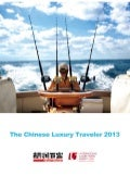 The Chinese Luxury Traveler 2013