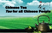 Chinese tea, Tao for all Chinese pe...