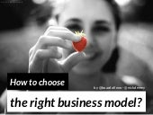 Choosing the Right Business Model