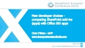 Chris O'Brien - Comparing SharePoint add-ins (apps) with Office 365 apps