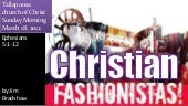 Christian fashionistas sermon