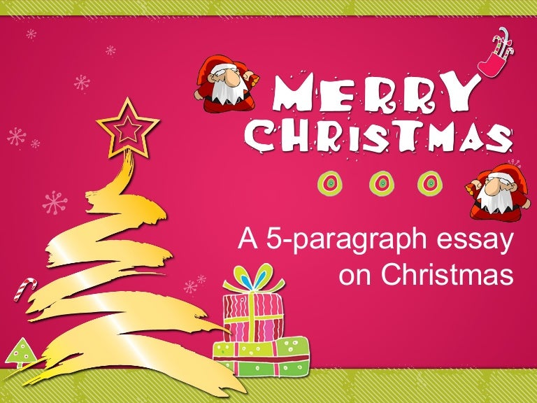 Christmas Fiveparagraphessay