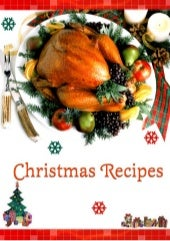 Christmas recipes (cookbook) by the...