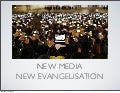 New Media New Evangelisation