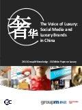 The Voice of Luxury: Social Media and Luxury Brands in China (GroupM China and CIC)