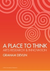 A Place to Think: Arts Research & I...