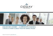 Cidway Corporate Access 06 2009 Full