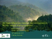 Are there differences between men and women in REDD+ benefit sharing schemes?