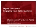 Digital Consumer: Engaging your digital audience