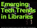Technology Trends for Libraries - 2016
