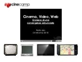 CineCamp 2010 - Cinema, video, web:...
