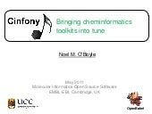 Cinfony - Bring cheminformatics too...