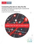Connecting the dots in Asia-Pacific: How business leaders are preparing for a world where everything is connected
