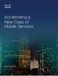 [Brochure] Cisco Mobility - Accelerating a New Class of Mobile Services