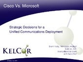 Cisco vs. Microsoft - Strategic Decisions for a Unified Communications Deployment