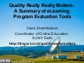 SUNY CIT 2009: Quality Really Matters