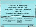 Citizen Sensing, Social Media Analytics, and Applications