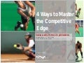 4 Ways to Master the Competitive Edge
