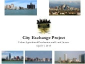 City Exchange Project Session 4 - Urban Ag Production and Land Access