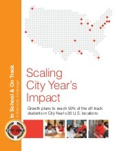 In School & On Track: Scaling City ...