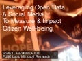 Leveraging Open Data and Social Media for Improved Community Well-being