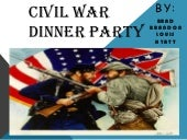 Civil war dinner party final