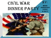 Civil War Dinner Party