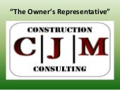 CJM Construction Consulting Present...