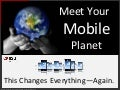 Meet Your Mobile Planet: This Changes Everything (Again)